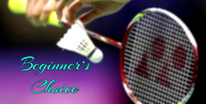 Best badminton racket for beginners