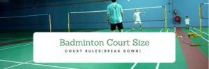 Managing a Badminton Court the Right Way With Diagrams