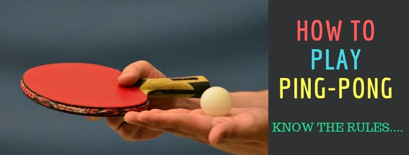 Ping pong rules- How to play