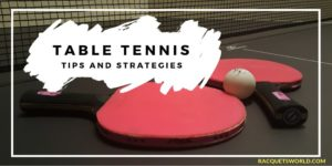 How To Be Good At Ping Pong- Table tennis tips
