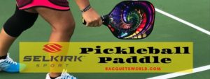 selkirk pickleball paddle reviews