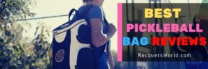 best pickleball bag- Sling Bag, Duffel & Backpack Reviews
