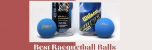 best racquetball balls review