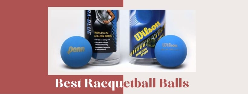 best racquetball balls review