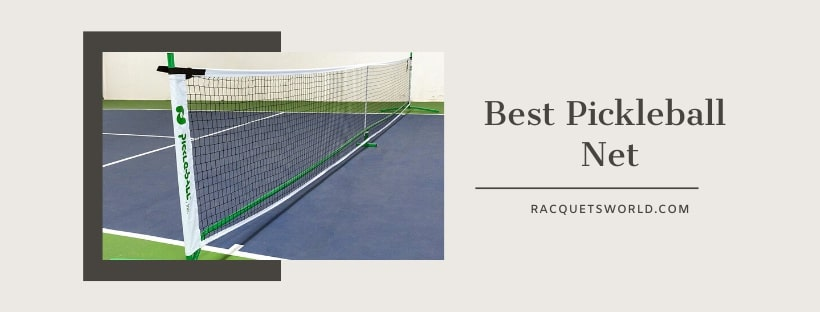 Best Portable Pickleball Net of 2020- Quick and Easy Setup